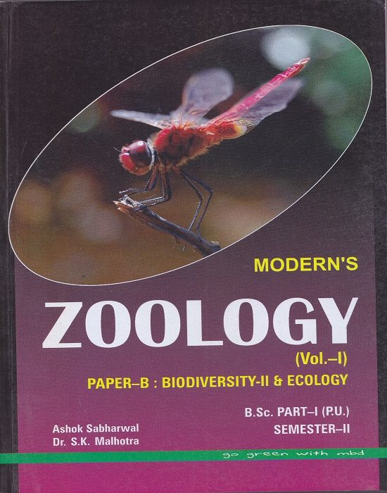 Modern's Zoology Vol-I Paper-B: Biodiveristy-II and Ecology for B.Sc. Part-I Semester-II (P.U.) by Ashok Sabharwal and Dr. S.K. Malhotra (Modern Publication) Edition 2017