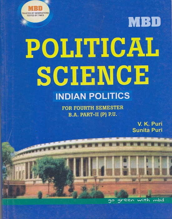 MBD Political Science Indian Politics (Punjabi) for Semester-IV Part-II B.A. (P.U.) by V.K. Puri and Sunita Puri (Malhotra Book Depot) Edition 2017