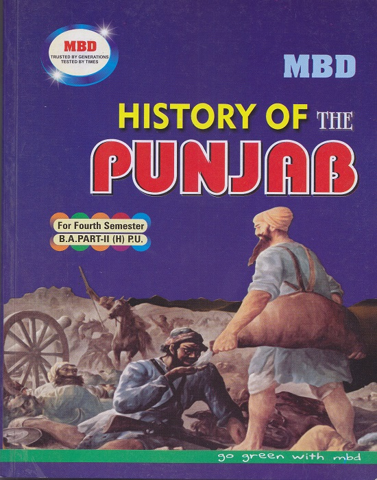 MBD History of the Punjab for Semester-IV Part-II B.A. (Hindi) (P.U.) by Mrs. M.Paul (Malhotra Book Depot) Edition 2017