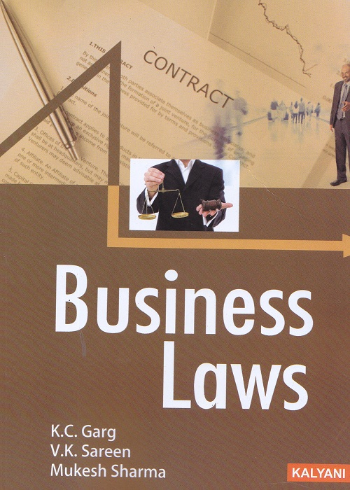 Business Laws for Semester-II B.Com (P.U.) by K.C. Garg, V.K. Sareen and Mukesh Sharma (Kalyani Publishers) Edition 2017
