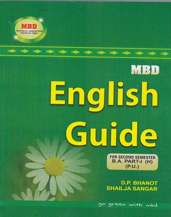 MBD English Guide for B.A. Part-I Semester-I (Hindi) P.U. by D.P. Bhanot and Shailja Sangar (Malhotra book Depot) Edition 2017