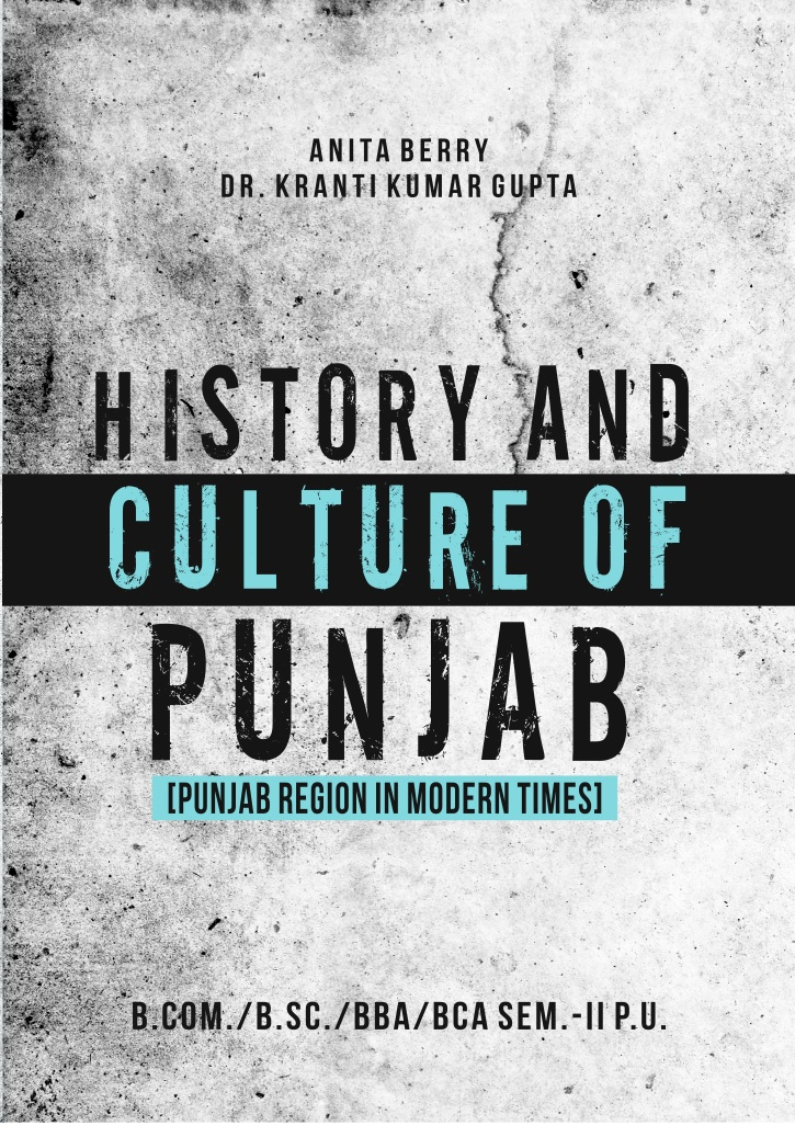 MPH History and Culture of Punjab for B.Com./B.Sc./BBA/BCA Semester-II (P.U.) by Anita Berry and Dr. K.K. Gupta (Mohindra Publishing House) Edition 2018