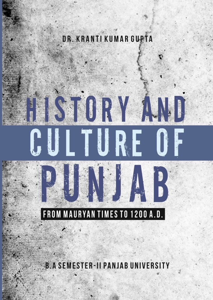 MPH History and Culture of Punjab for B.A. Sem-II (English ) by KK. Gupta (Mohindra Publishing House) Edition 2018 for Panjab University