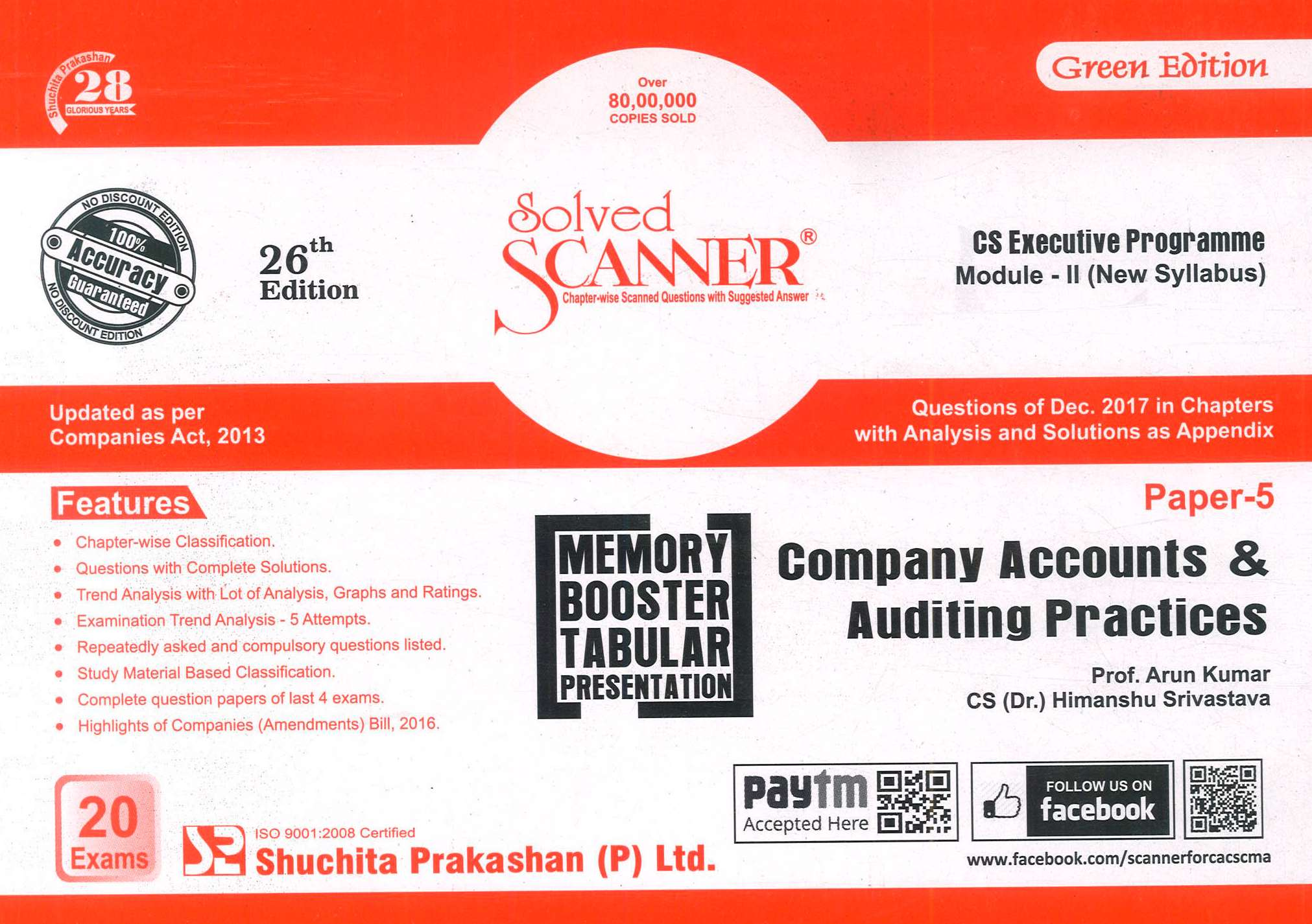 Shuchita Solved Scanner Company Account and Auditing Practices for CS Executive Programme Paper -5 Module -II (New Syllabus) for June 2018 Exam by Prof. Arun Kumar and CS (Dr.) Himanshu Srivastava (Shuchita Prakashan) Edition 26th 2017