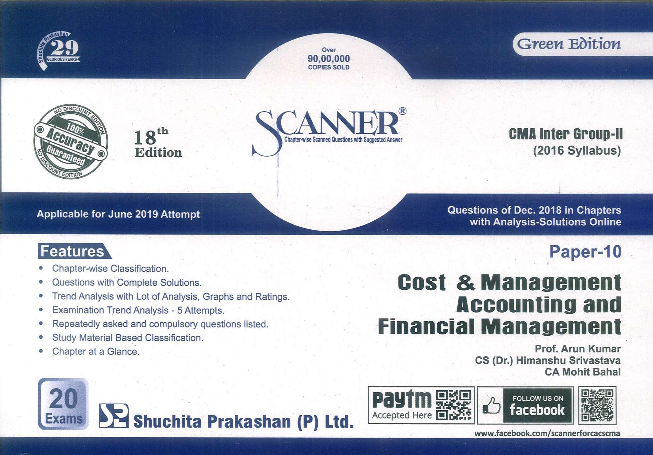 Shuchita Solved Scanner Cost & Management Accounting and Financial Management for CMA Inter Group-II Paper 10 Applicable for June 2019 Attempt  by Prof. Arun Kumar , CS (Dr.) Himanshu Srivastava and CA Mohit Bahal (Shuchita Prakashan) 18th Edition 2019