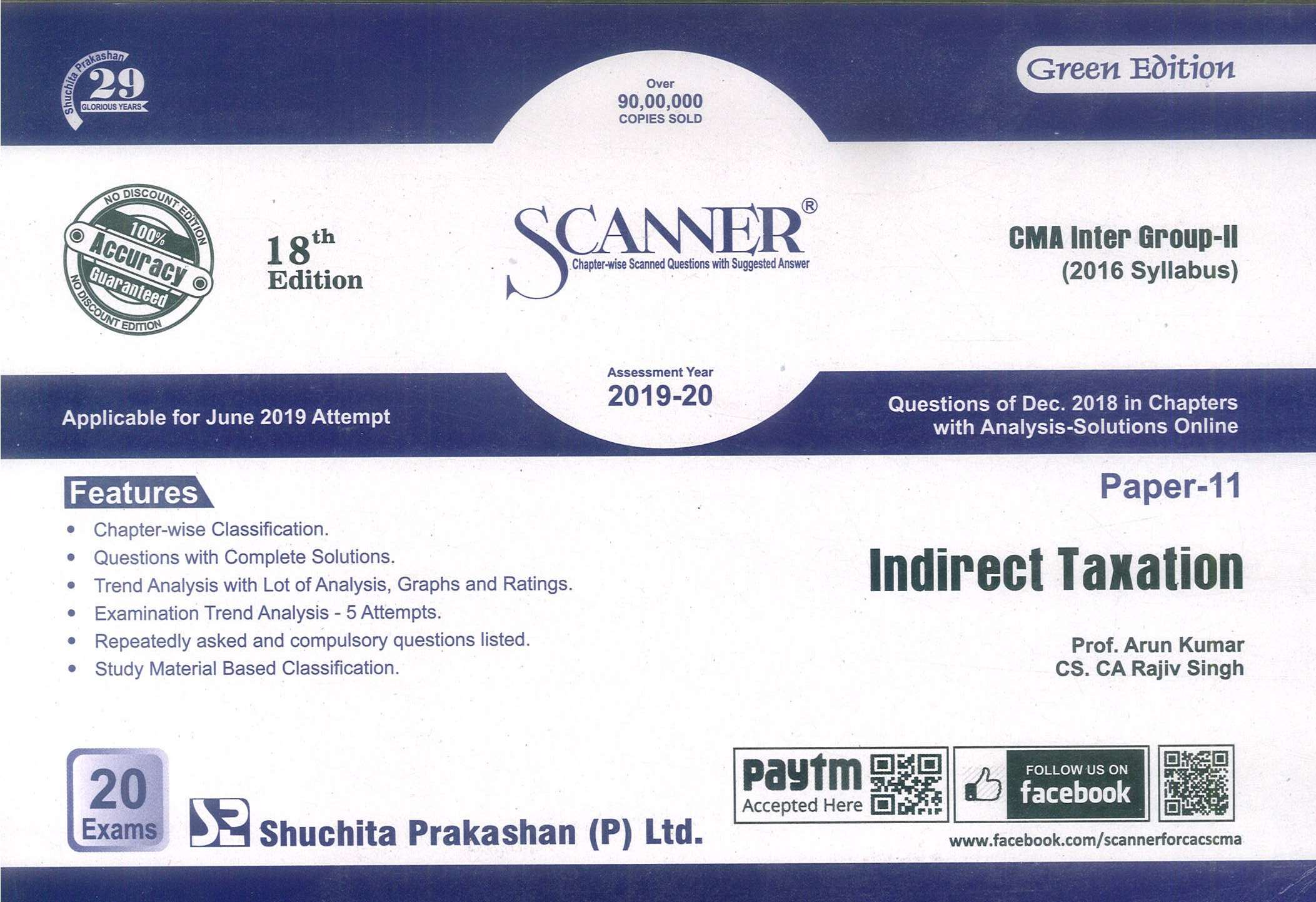 Shuchita Solved Scanner Indirect Taxation for CMA Inter Group-II Paper 11 (New Syllabus ) Applicable for June 2019 Attempt  by Prof. Arun Kumar ,CA. Raj k Agarwal and CS. CA Rajiv Singh (Shuchita Prakashan) Edition 18th 2019