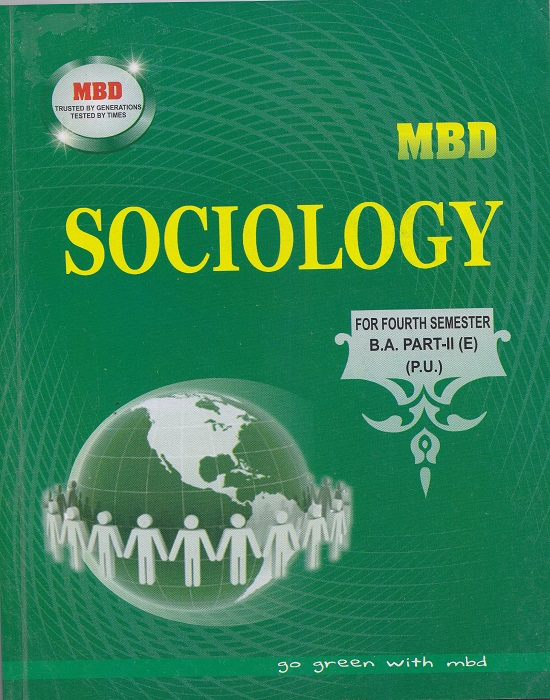 MBD Sociology (English) for Semester-IV B.A. Part-II (English) by Dinesh Ghakar (Malhotra Book Depot) Edition 2017