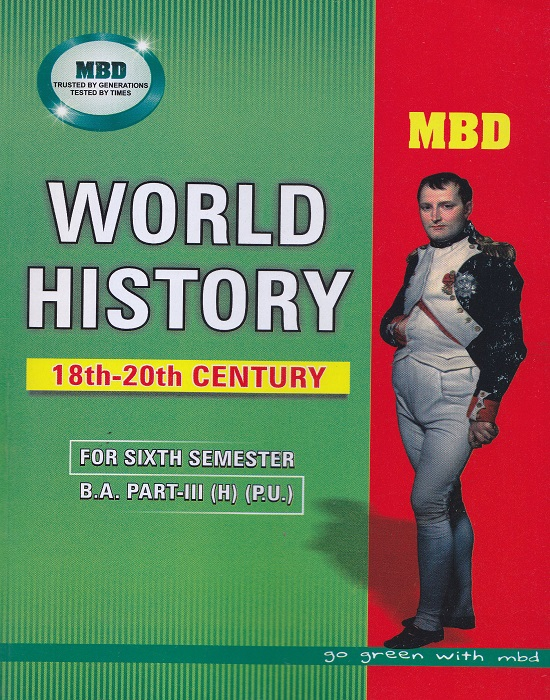 MBD World History (18th-20th Century) for Semester-VI Part-III B.A. (Hindi) (P.U.) by Mrs. M. Paul (Malhotra Book Depot) Edition 2017