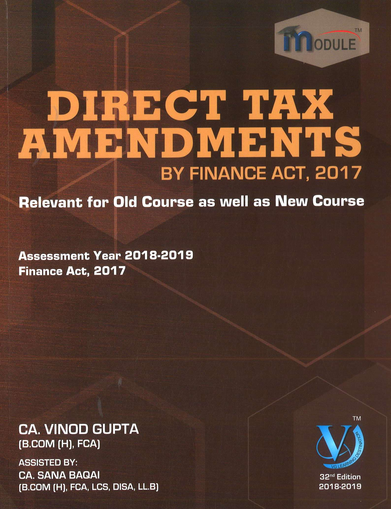 VG Learning Destination DIRECT TAX – AMENDMENT Module for CA Final by Vinod Gupta Applicable for May 2018 Exam (VG Learning Destination Publishing) Edition 2018