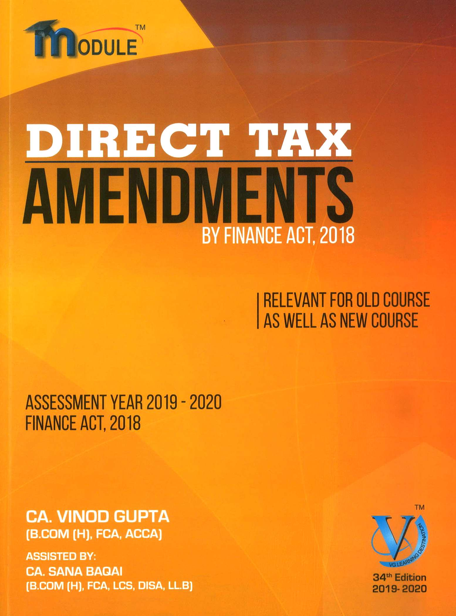 VG Learning Destination DIRECT TAX – AMENDMENT Module for CA Final by Vinod Gupta Applicable for May 2019 Exam (VG Learning Destination Publishing) Edition 2019