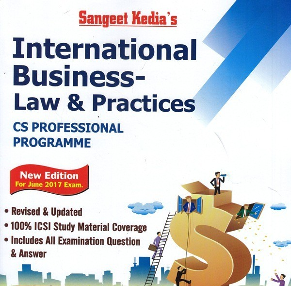 Sangeet kedia CS Professional International Business Law and Practices By Abhishek Mittal Applicable for June 2017 Exam