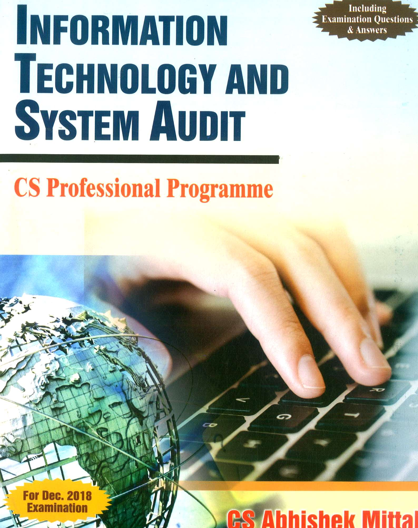 Sangeet kedia CS Professional Programme Information Technology And Systems Audit By Abhishek Mittal Applicable for Dec 2018 Exam