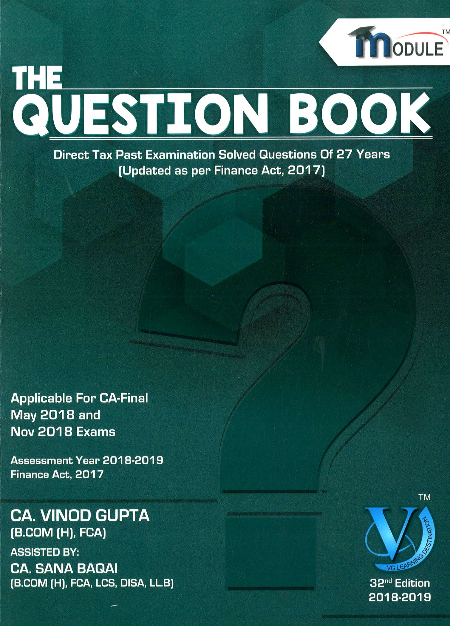 Direct tax The Question Book for CA Final by Vinod Gupta Applicable for May/Nov 2018 Exam