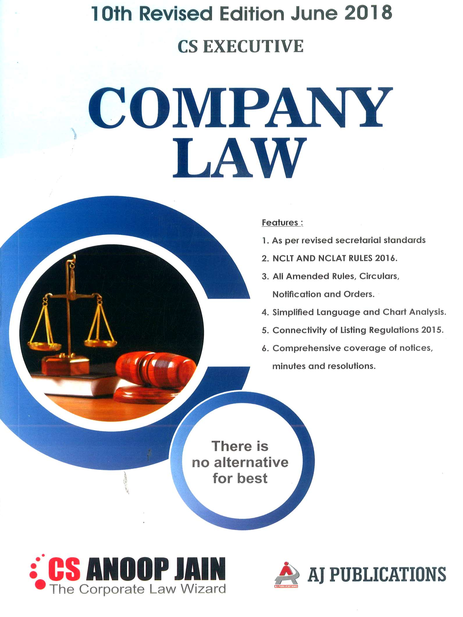 AJ Publications CS Executive Company Law by CS Anoop Jain Applicable for June 2018 Exam (AJ Publishing) Edition 10th, 2018