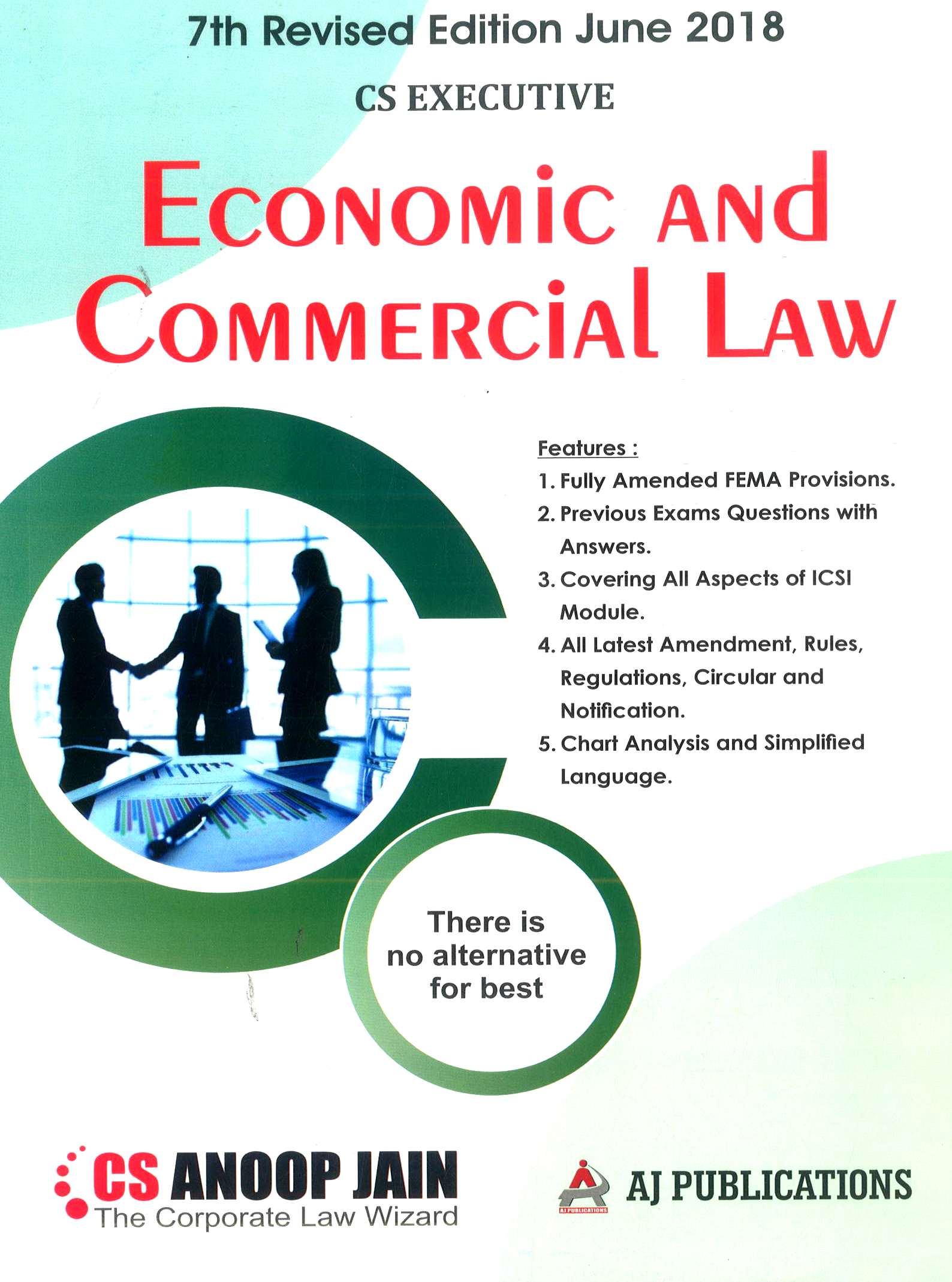 AJ Publication Economic and commercial Law for June 2018 Exam for CS executive by CS Anoop Jain (AJ Publishing) Edition 7th 2018
