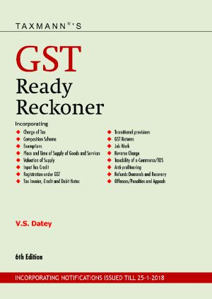 Taxmann GST Ready Reckoner Incorporating Notifications issued till 25-01-2018 5th Edition 2018