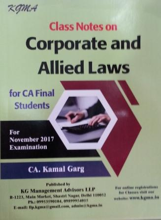 KGMA Class Notes on Corporate & Allied Laws Applicable for CA Final Nov 2017 Exams by CA Kamal Garg