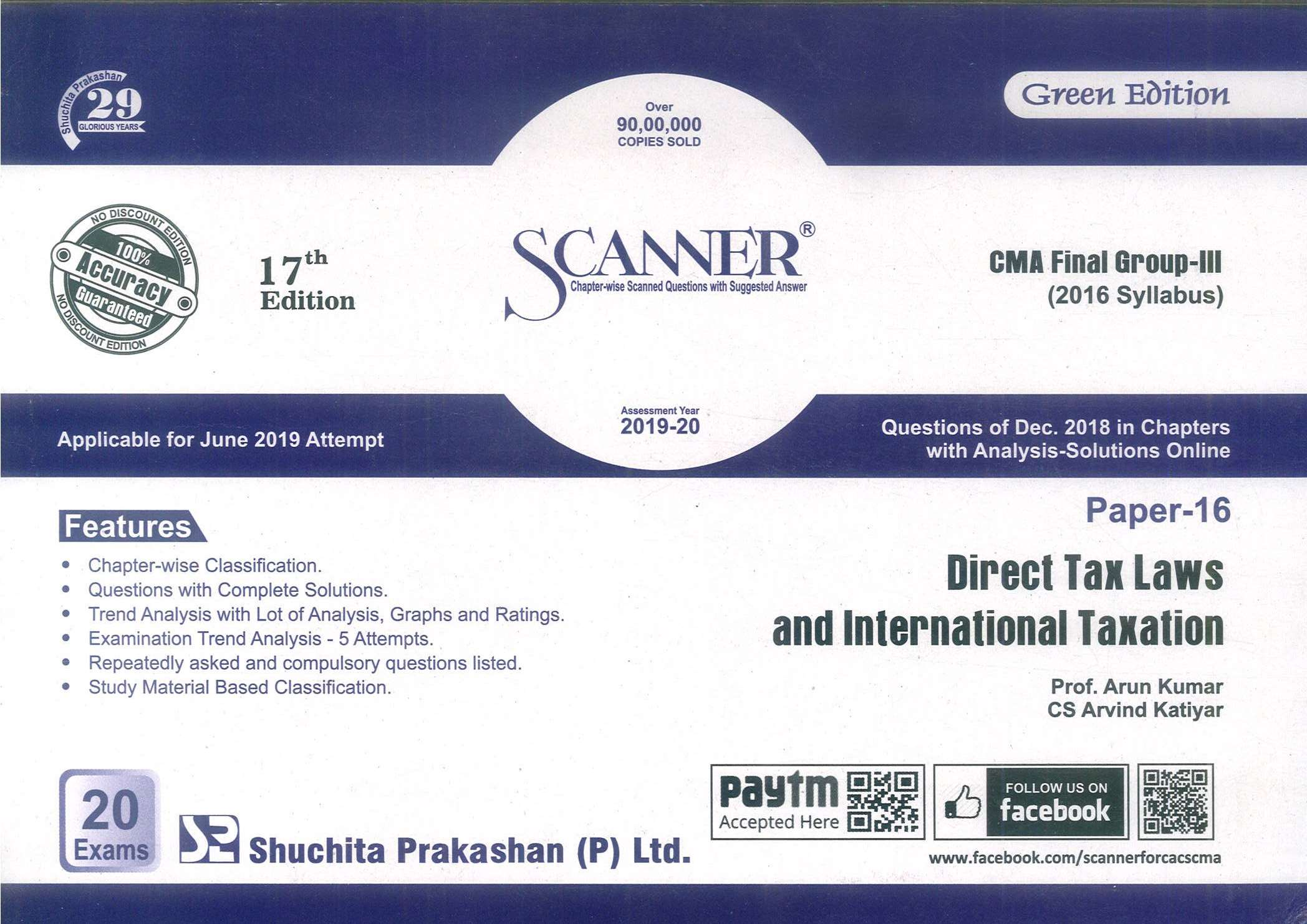Shuchita Solved Scanner Direct Tax laws & International Taxation for CMA Final Group III Paper 16 New Syllabus for June 2019 Exam by Prof. Arun Kumar and CS CA Rajiv Singh (Shuchita Prakashan) 17th Edition 2018