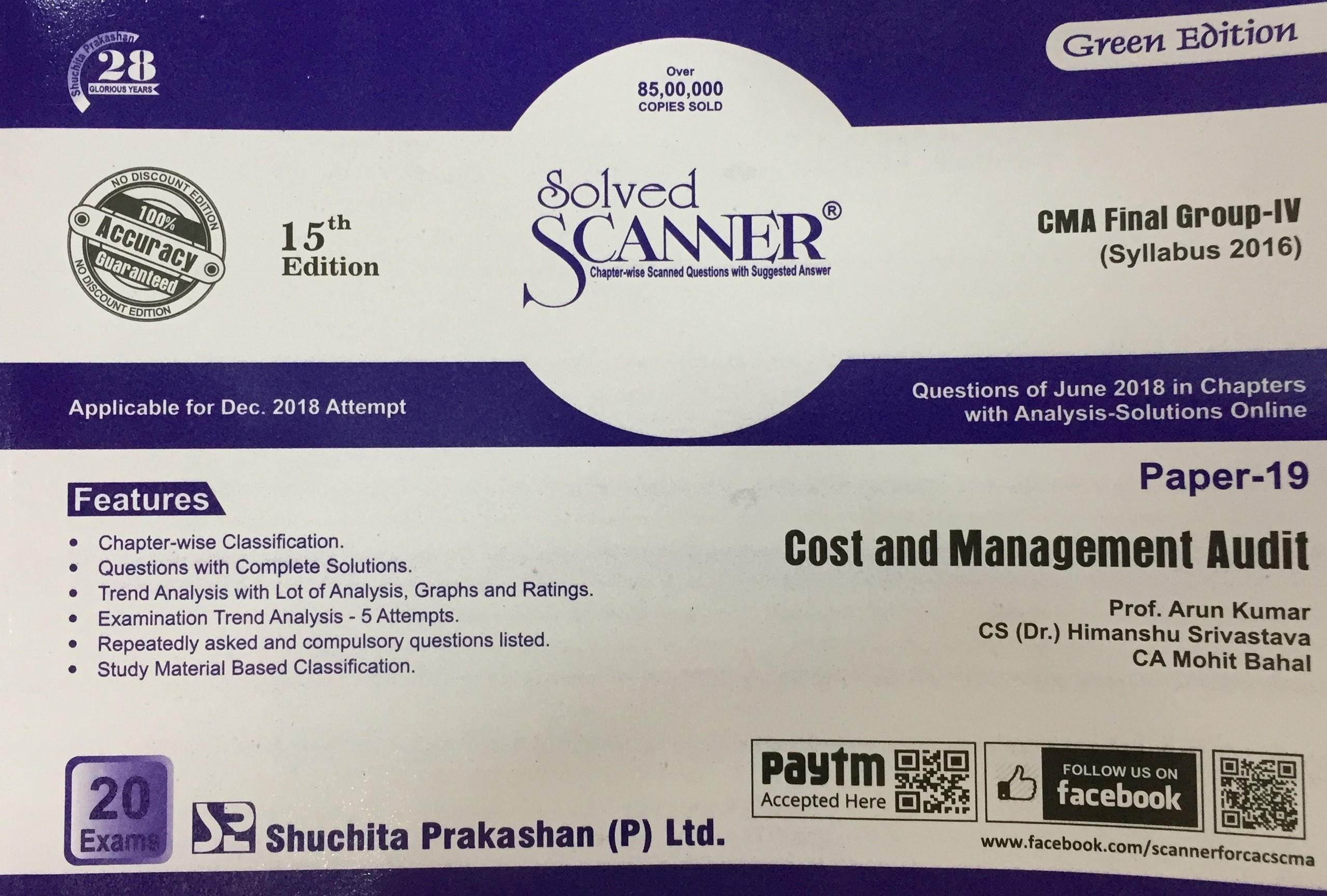 Shuchita Solved Scanner Cost and Management Audit for CMA Final Group IV Paper 19 New Syllabus for Dec 2018 by Prof. Arun Kumar and CA Mohit Bahal (Shuchita Prakashan) Edition 2018