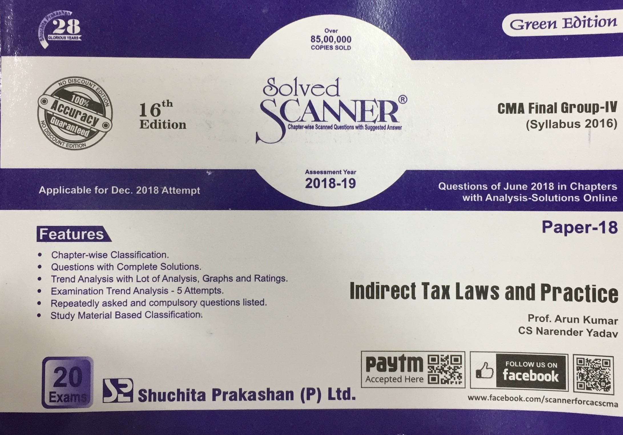 Shuchita Solved Scanner Indirect Tax Laws and Practice for CMA Final Group IV Paper 18 New Syllabus for Dec 2018 by Prof. Arun Kumar and CA Raj Agarwal (Shuchita Prakashan) Edition 16th 2018