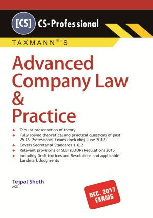 TAXMANN Advanced Company Law & Practice FOR   Dec.2017 Exams BY TEJPAL SHETH