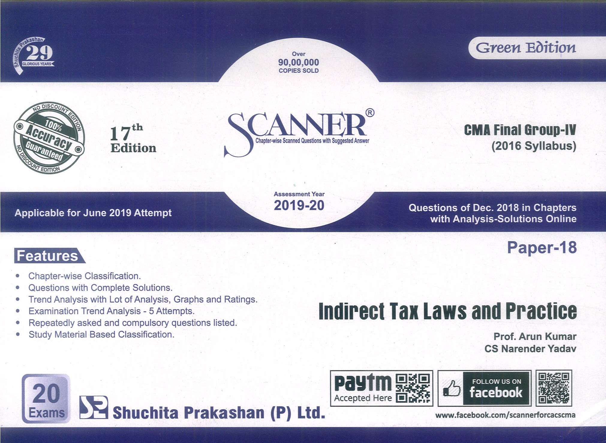 Shuchita Solved Scanner Indirect Tax Laws and Practice for CMA Final Group IV Paper 18 New Syllabus for June 2019 by Prof. Arun Kumar and CA Raj Agarwal (Shuchita Prakashan) Edition 17th Jan 2019