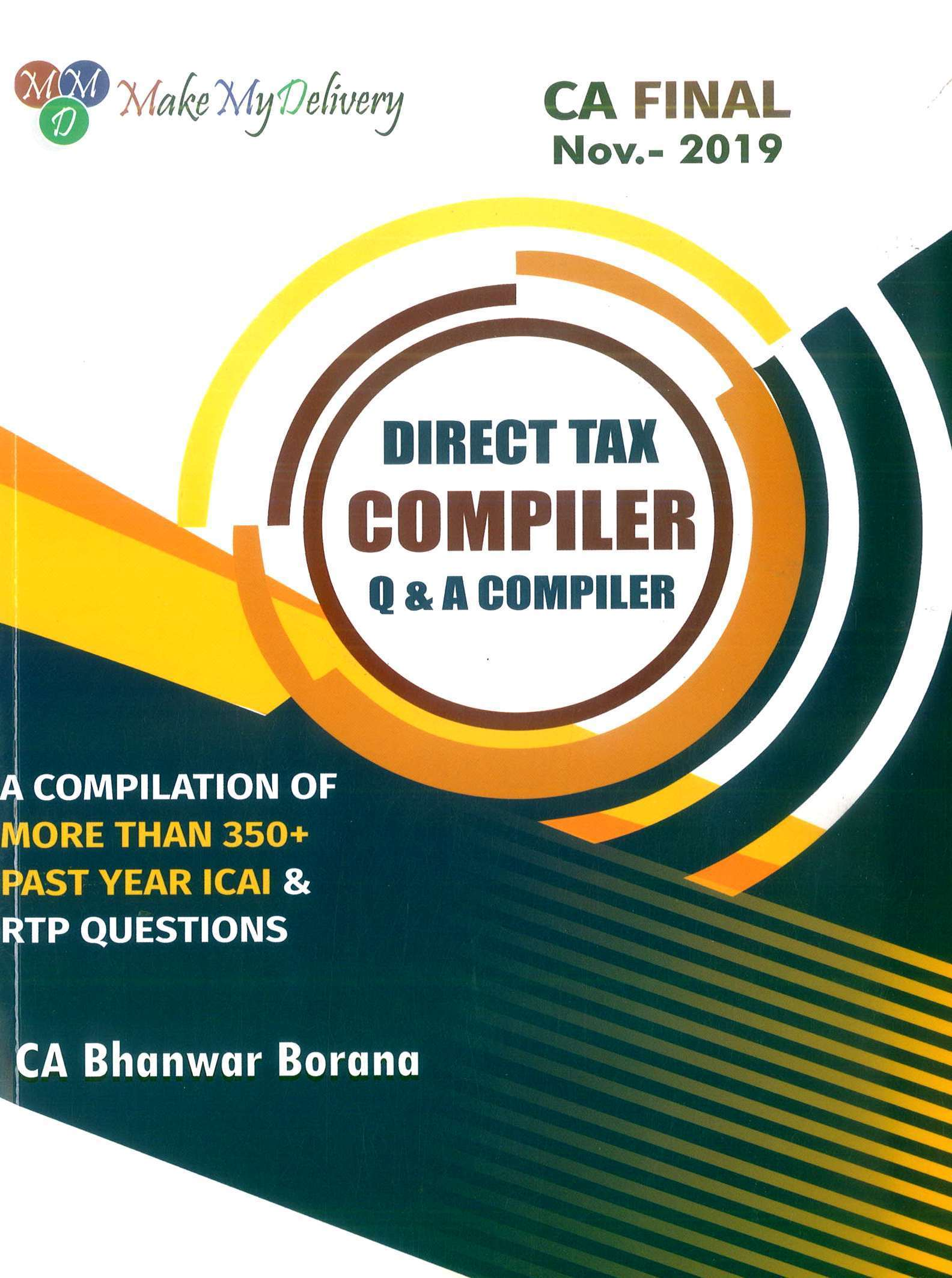 CA Final Direct Tax Compact Q/A Compiler By CA Bhanwar Borana Applicable for Nov 2019 Exam