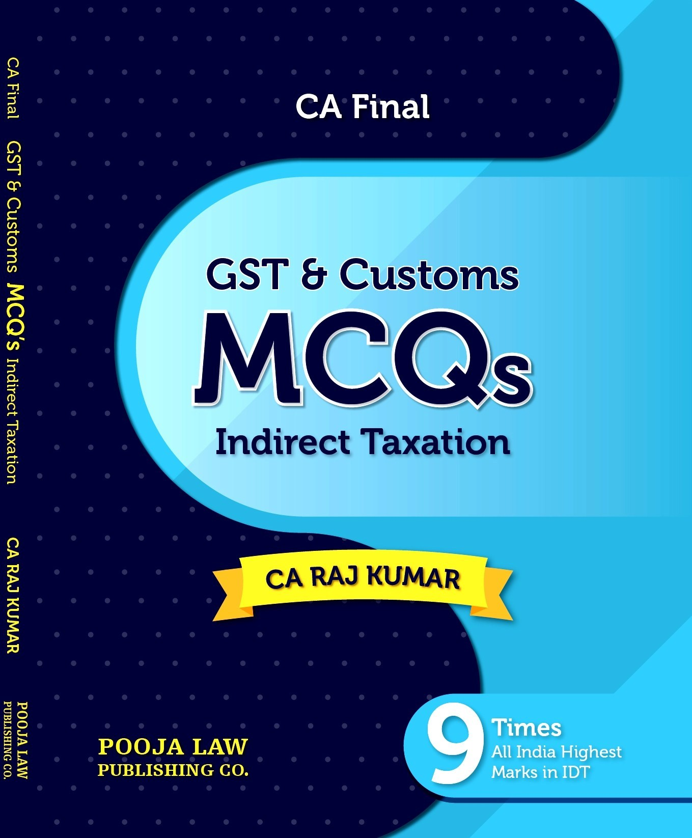 Pooja Law House Indirect Taxation MCQs On GST And Customs Old And New Syllabus for CA Final By CA Raj Kumar Applicable for Nov 2019 Exam