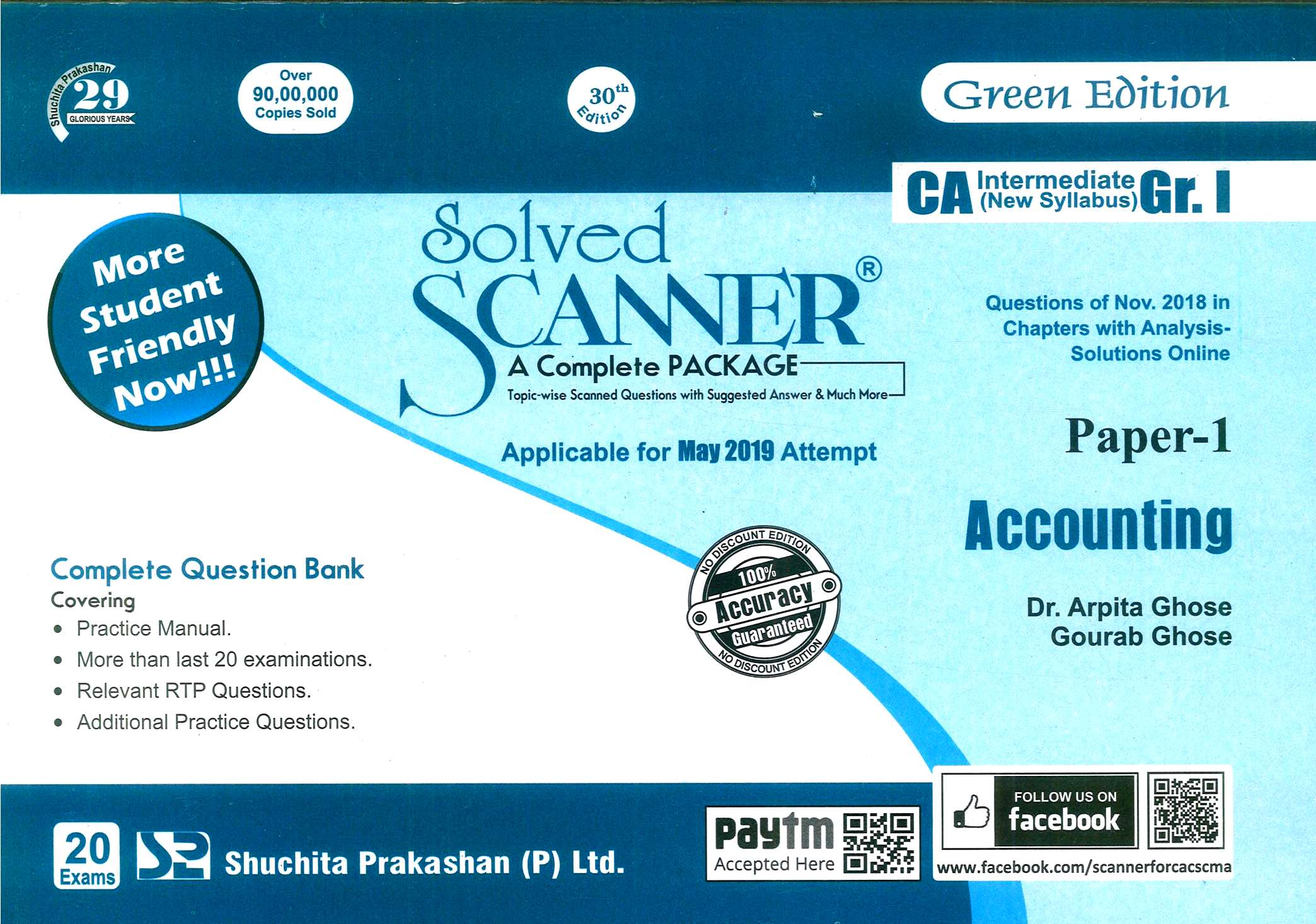 Shuchita Solved Scanner of Accounting CA Inter Group-I Paper 1 for May 2019 (New Syllabus) Exam for  Green Edition by Dr. Arpita Ghose and Gourab Ghose (Shuchita Prakashan) Edition 2019