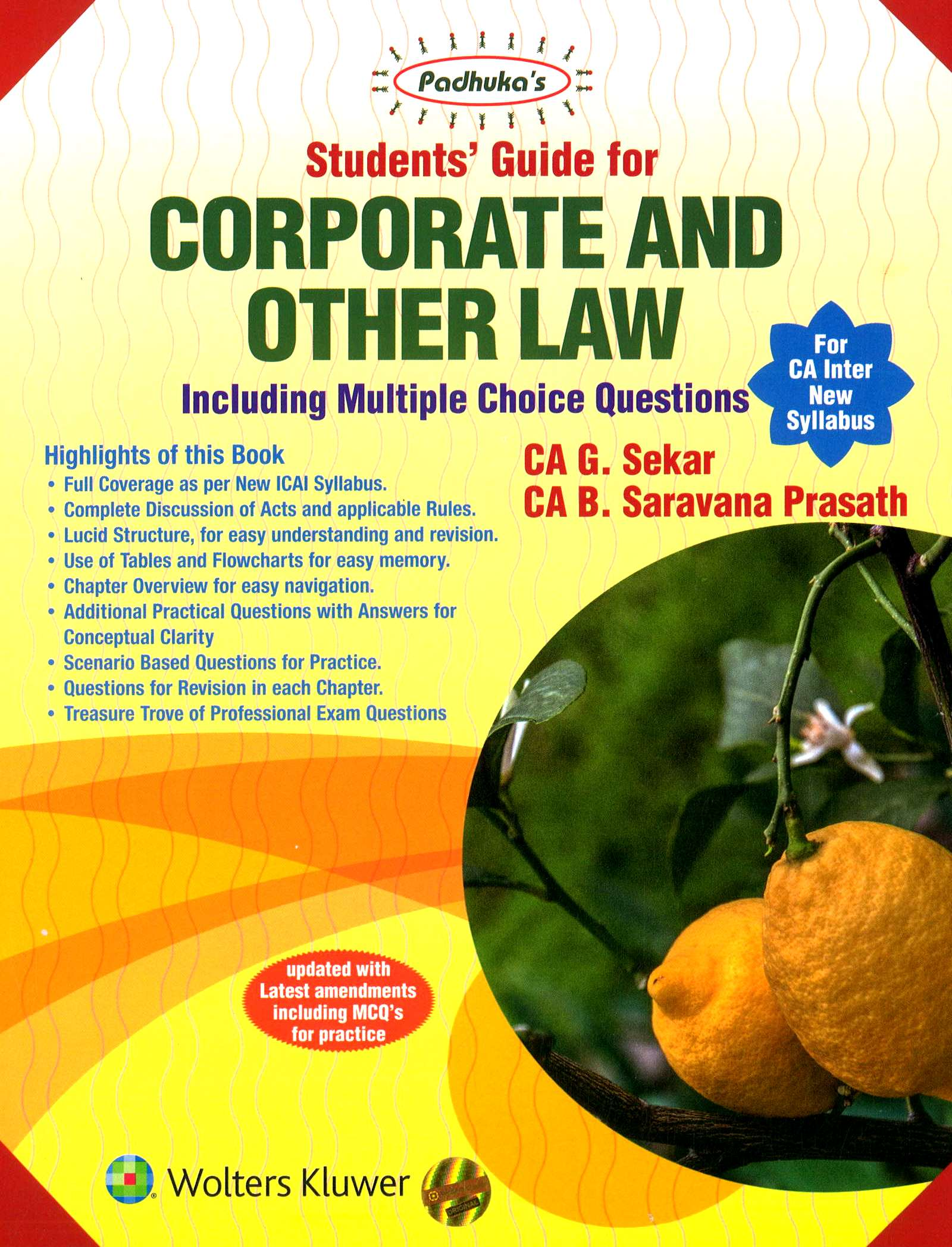 CCH Padhuka Students Guide for Corporate and Other Law CA Inter (New Syllabus) By G Sekar , B Saravana Prasath Applicable for May 2020 Exam
