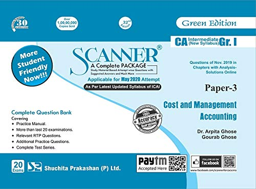 Shuchita Prakashan Solved Scanner CA Inter Group I (New Syllabus) Paper-3 Cost and Management Accounting By Dr.Arpita Ghose and Gourab Ghose Applicable for May 2020 Exam