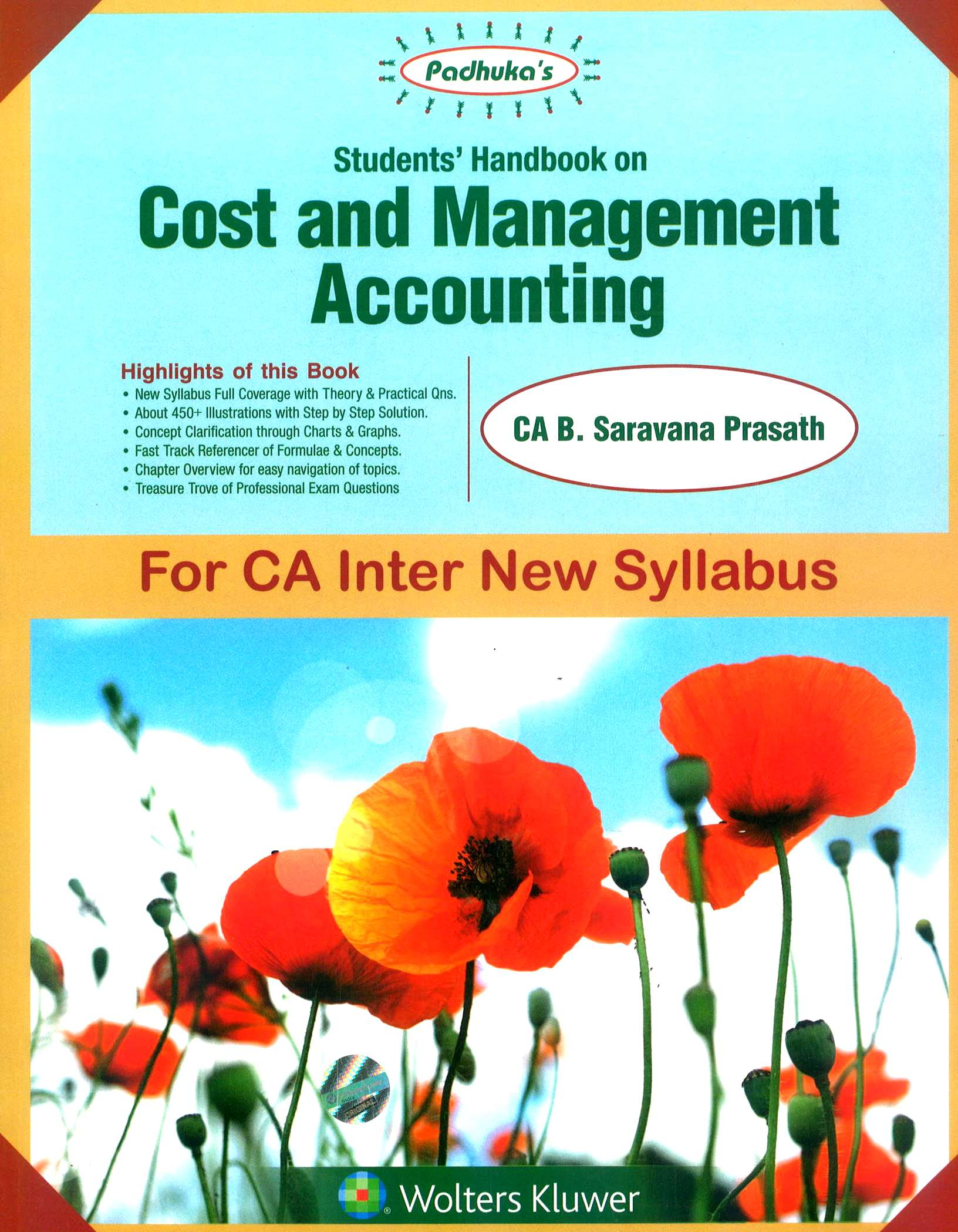 Padhuka Students' Handbook on Cost and Management Accounting By Ca B Saravana Prasath (Author) for Nov 2018 Exam (Wolters Kluwer Publishing)