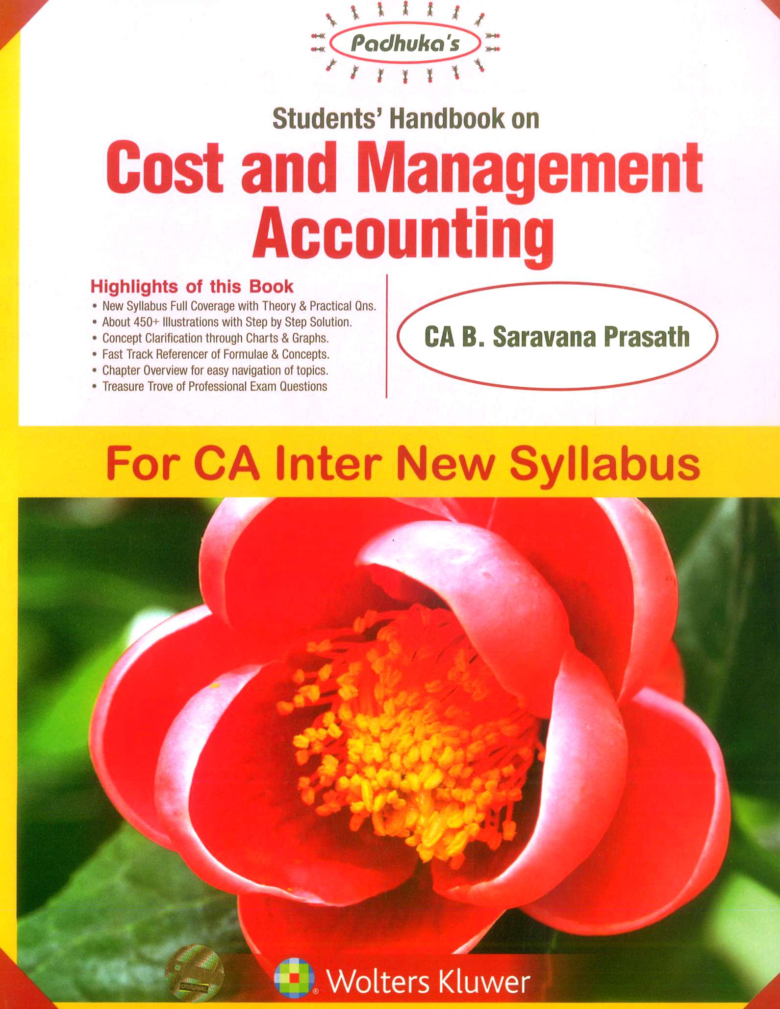 Padhuka Students' Handbook on Cost and Management Accounting By Ca B Saravana Prasath (Author) for May 2019 Exam (Wolters Kluwer Publishing)