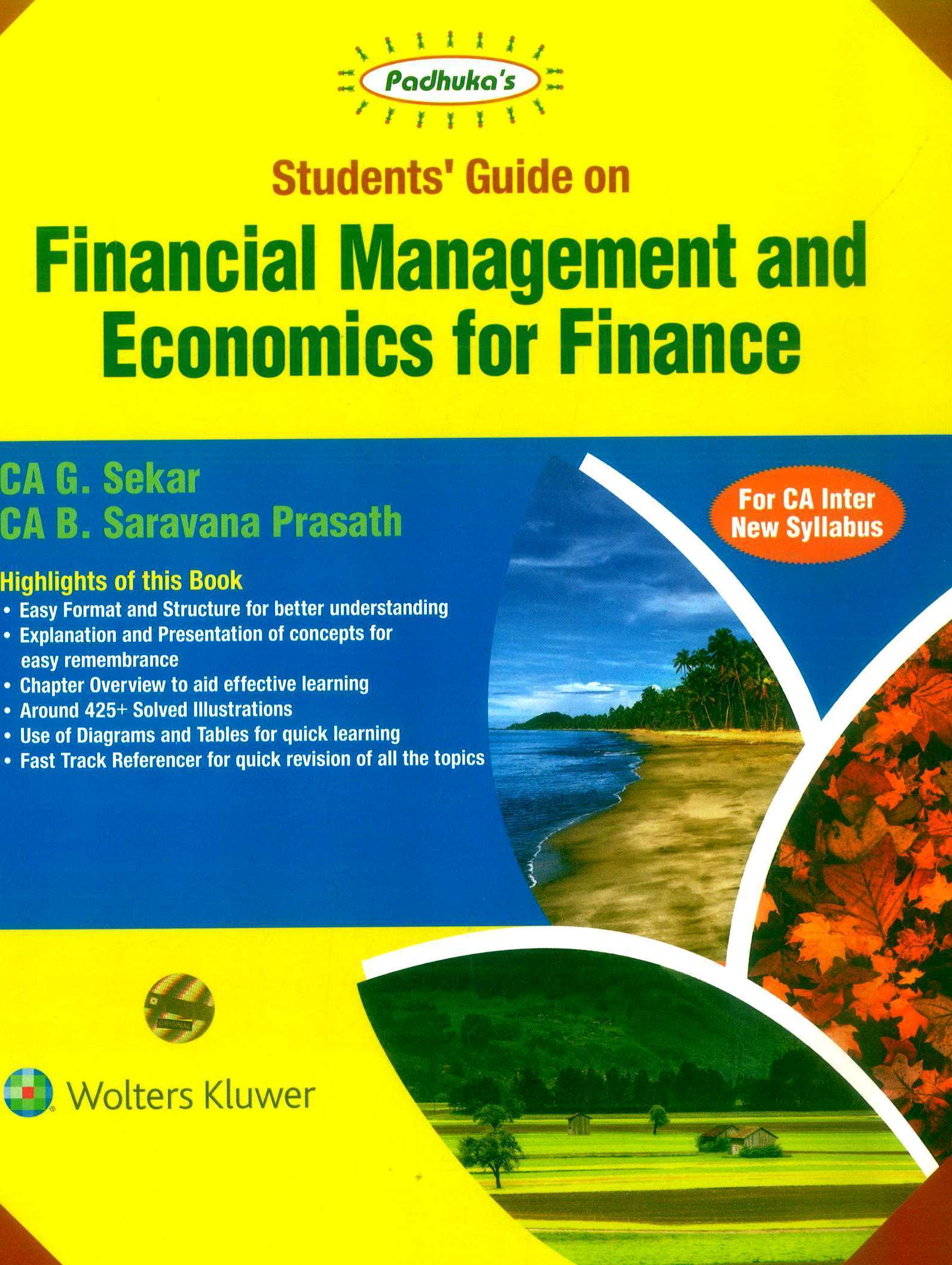 CCH Padhuka Students Guide on Financial Management and Economics for Finance for CA Inter New Syllabus By G Sekar and B Sarvana Prasath Applicable for November 2019 Exam