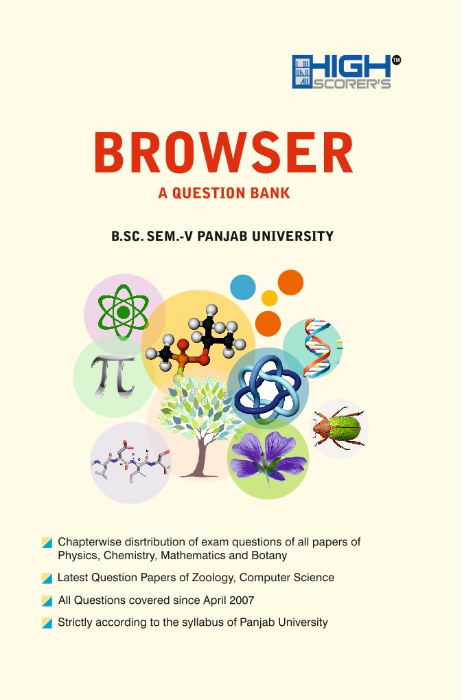 High Scorer's Browser (A Question Bank) for B.Sc. Semester-V (Mohindra Publishing House) Edition 2018 Punjab University