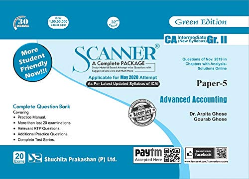 Shuchita Prakashan Solved Scanner CA Inter Group II (New Syllabus) Paper-5 Advanced Accounting By Dr.Arpita Ghose and Gourab Ghose Applicable for May 2020 Exam