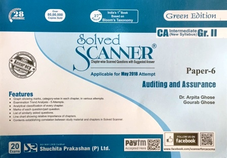 Shuchita Prakashan Solved Scanner for CA Intermediate Gr II Paper 6 Auditing and Assurance by ARPITA GHOSE & GOURAB GHOSE Applicable for May 2018 Exams
