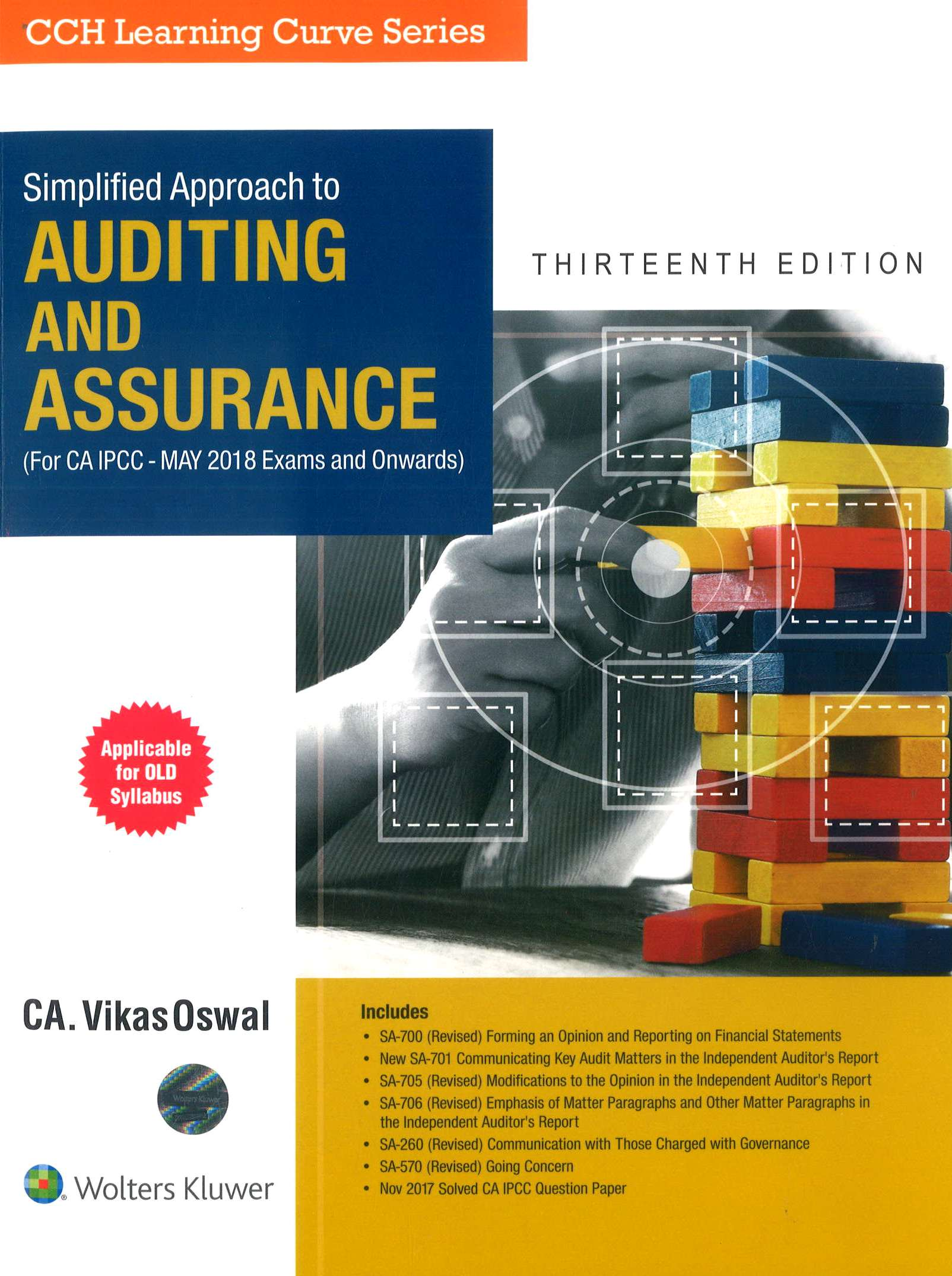 CCH Simplified Approach to Auditing and Assurance Old Syllabus for CA IPCC By Vikas Oswal Applicable for may 2018 Exam 13th Edition December 2017