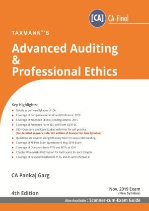 Taxmann CA Final Advanced Auditing & Professional Ethics New Syllabus By Pankaj Garg Applicable for November 2019 Exam