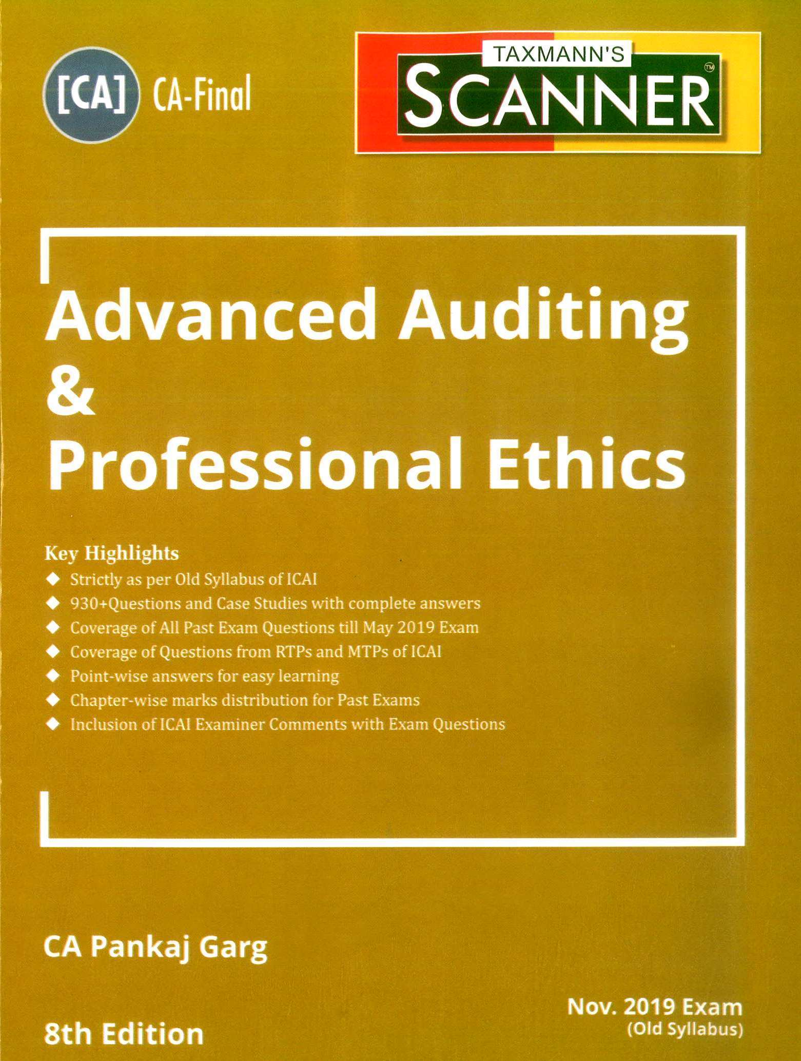 Taxmann Scanner Advanced Auditing & Professional Ethics For CA Final New Syllabus By CA Pankaj Garg Applicable for November 2019 Exam