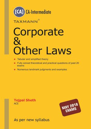 Taxmann's Corporate & Other Laws by  Tejpal Sheth  for  May 2018 Exams ( As per new syllabus)  Nov.2017