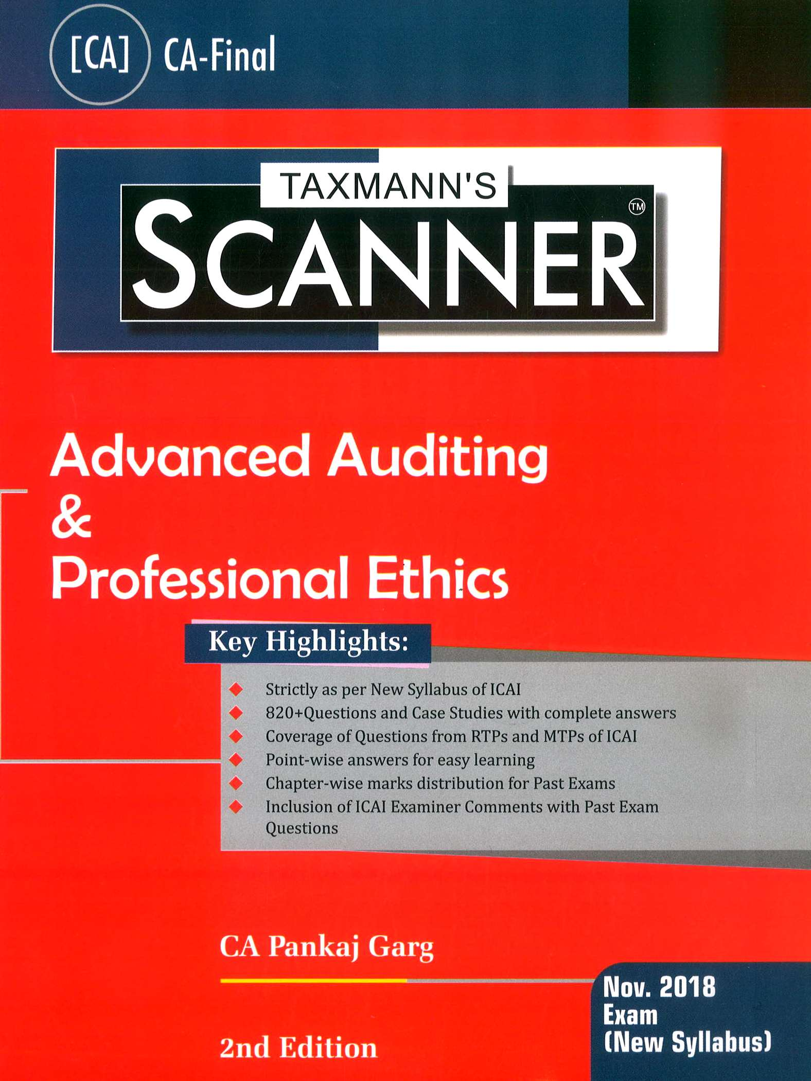 Taxmann's Scanner – Advanced Auditing & Professional Ethics (New Syllabus) for Nov 2018 Exam for CA Final by CA Pankaj Garg (Taxmann's Publishing) Edition 2nd 2018