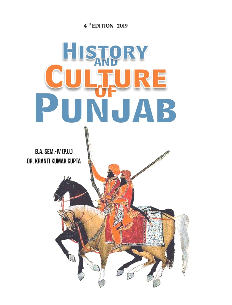 History and Culture of Punjab 18th and Early 19th Centuary  for B.A. Sem.- IV by Dr. Kranti Kumar Gupta (Mohindra Publishing House) 4th Edition 2019 for Panjab University
