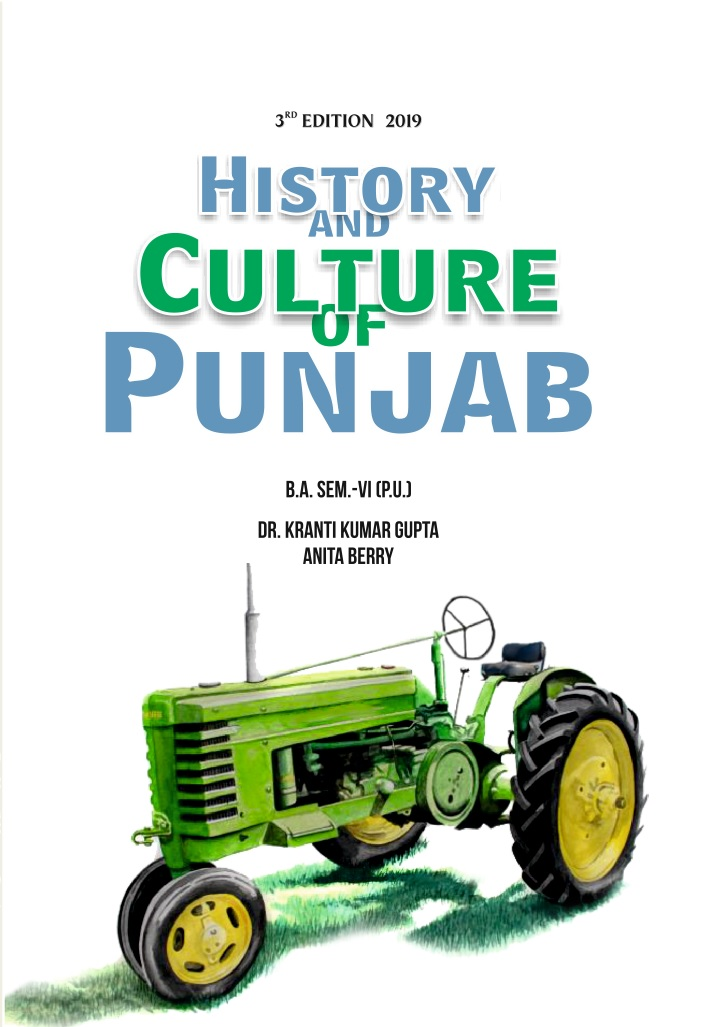 HISTORY AND CULTURE OF PUNJAB FOR B.A. SEM-VI (ENGLISH ) BY KK. GUPTA (MOHINDRA PUBLISHING HOUSE) 3rd EDITION 2019 FOR PANJAB UNIVERSITY