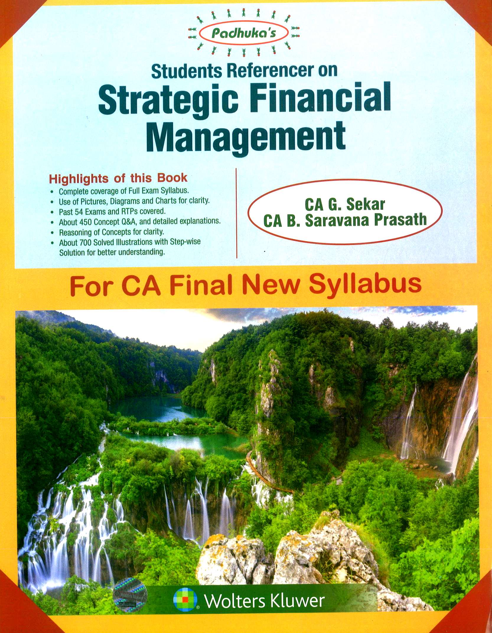 CCH Padhuka Students Referencer on Strategic Financial Management For CA Final New Syllabus CA Final by G Sekar , B Sarvana Prasath Applicable for Nov 2018 Exam
