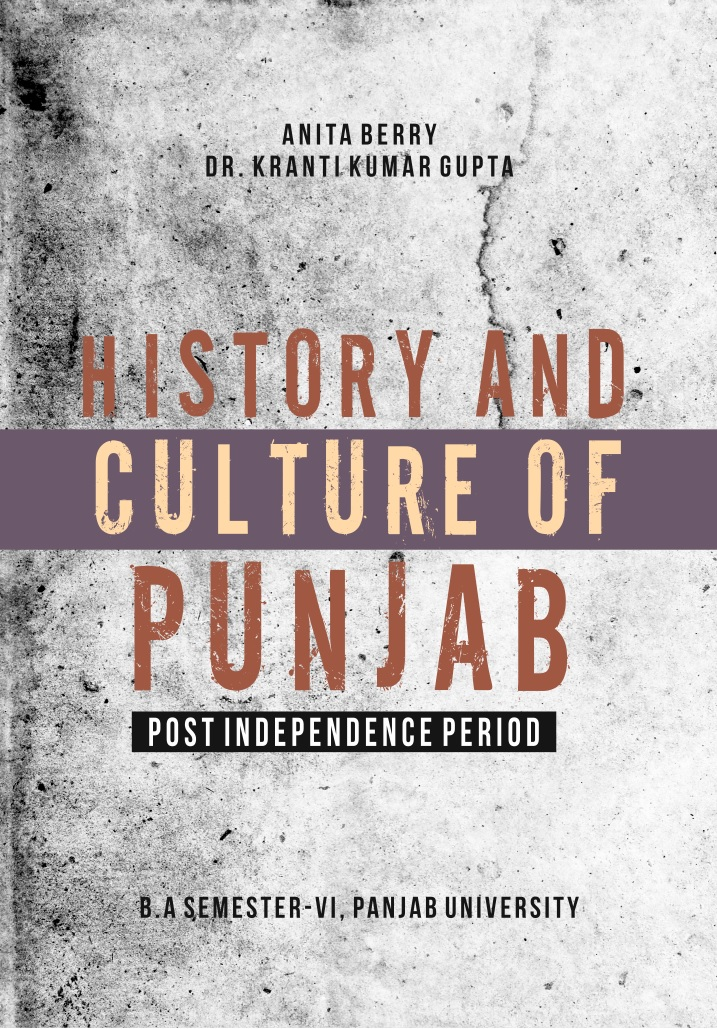 HISTORY AND CULTURE OF PUNJAB FOR B.A. SEM-VI (ENGLISH ) BY KK. GUPTA (MOHINDRA PUBLISHING HOUSE) EDITION 2018 FOR PANJAB UNIVERSITY Edition 2018
