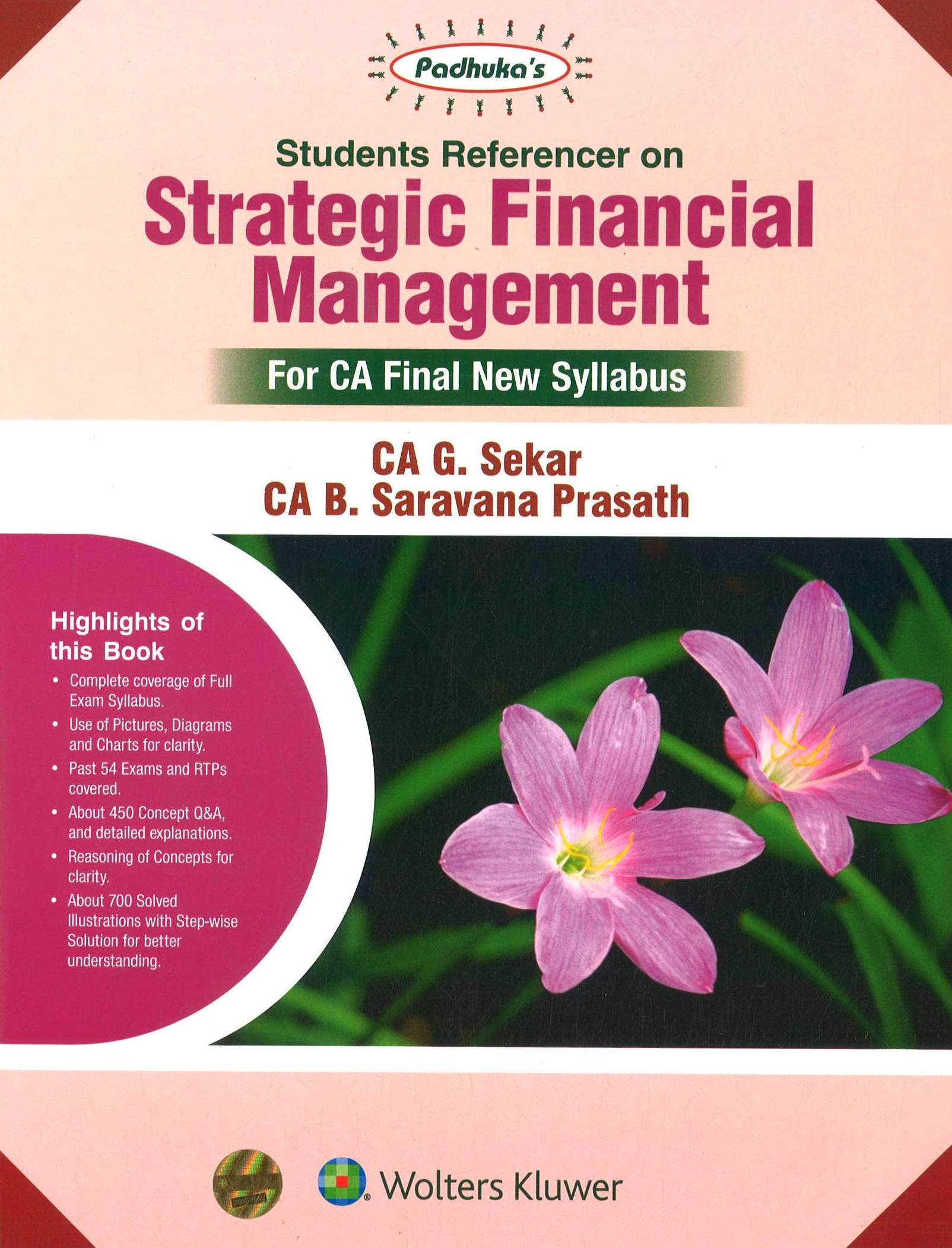 CCH Padhuka Students Referencer on Strategic Financial Management For CA Final New Syllabus CA Final by G Sekar , B Sarvana Prasath Applicable for May 2020 Exam