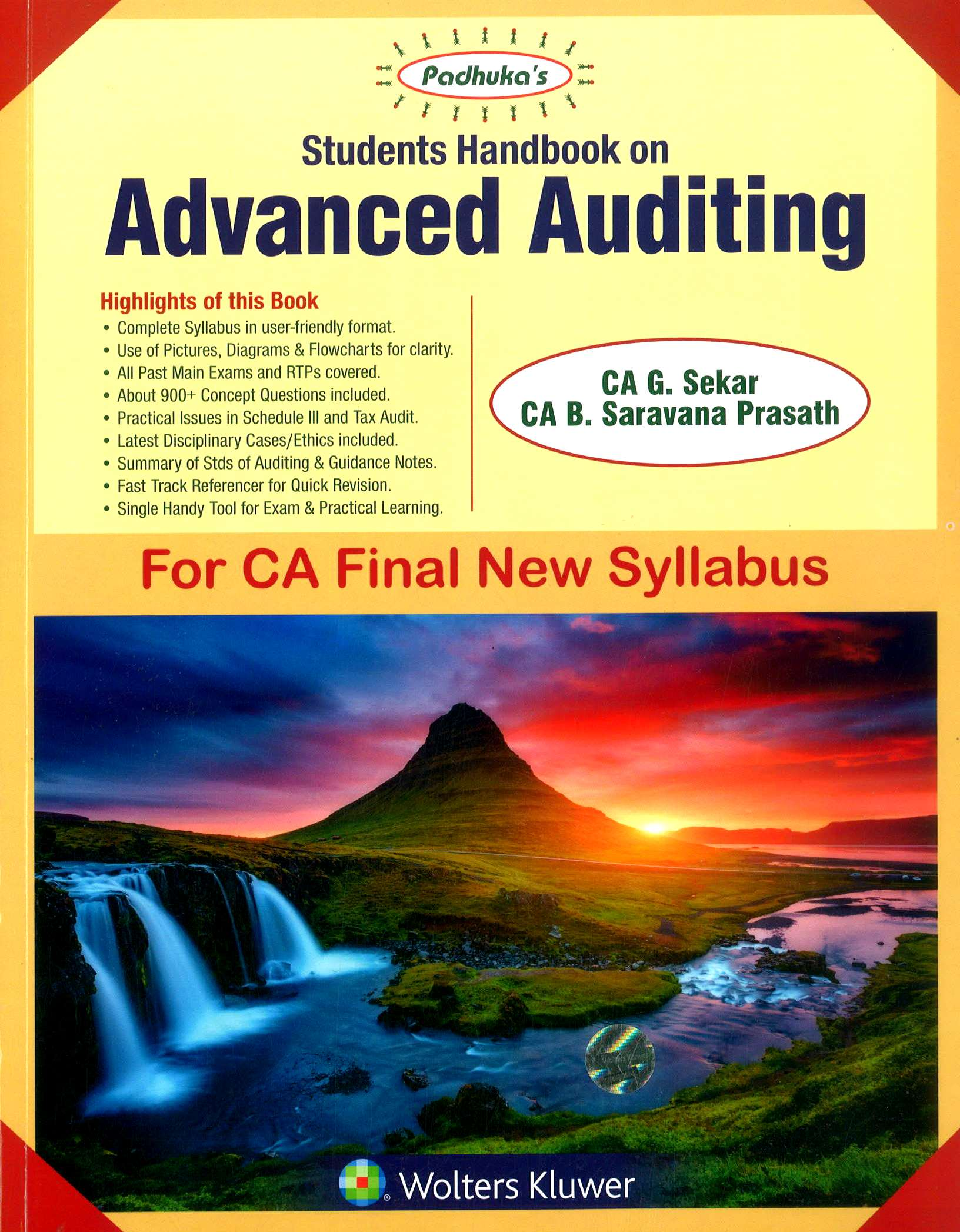 Padhuka's Student Handbook on Advanced Auditing CA Final (New Syllabus) for Nov 2018 exam by CA G. Sekar and CA B. Saravana Prasath (Wolters Kluwer Publishing) Edition 2018