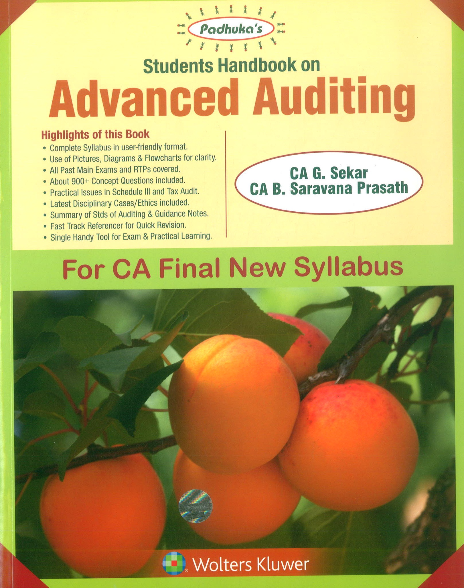 Padhuka's Student Handbook on Advanced Auditing CA Final (New Syllabus) for May 2019 exam by CA G. Sekar and CA B. Saravana Prasath (Wolters Kluwer Publishing) Edition 2019