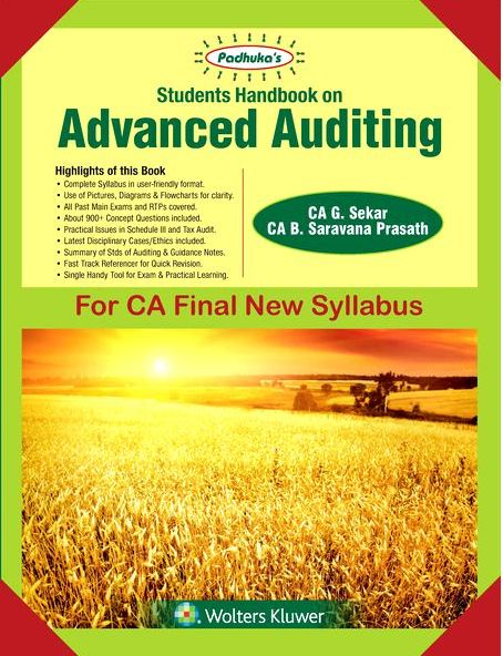 Padhuka's Student Handbook on Advanced Auditing CA Final (New Syllabus) for May 2018 exam by CA G. Sekar and CA B. Saravana Prasath (Wolters Kluwer Publishing) Edition 2017